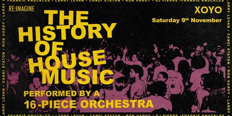 The History of House Music: Performed Live By An Orchestra tickets