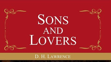 """""""Sons and Lovers"""""""