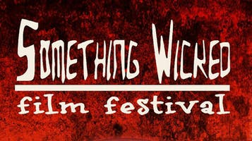 Something Wicked Film Festival