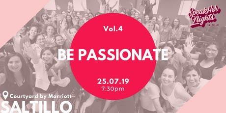 SpeakHer Nights Saltillo Vol. 4 BE PASSIONATE entradas
