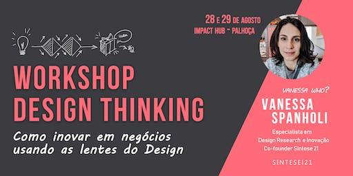 Workshop Design Thinking - Pedra Branca (28/08 e 29/08)