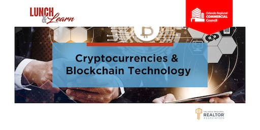 Commercial Council Lunch & Learn - Cryptocurrencies & Blockchain Technology