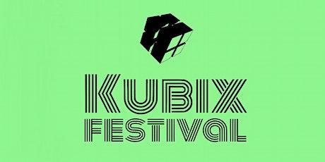 KUBIX FESTIVAL tickets