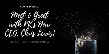 Meet & Greet with PK's New President & CEO, Chris Lewis! tickets