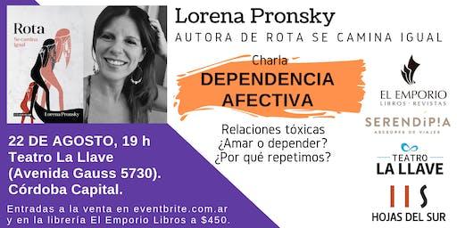 Lorena Pronsky en Córdoba: Charla sobre dependencia afectiva