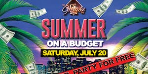 Summer: ON A BUDGET @ The Greatest Bar