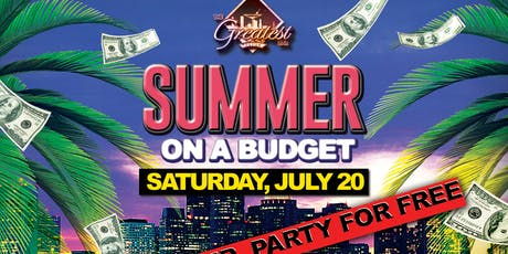 Summer: ON A BUDGET @ The Greatest Bar tickets