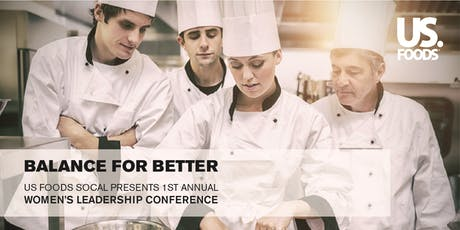 US Foods presents Balance for Better: Women's Leadership Conference tickets