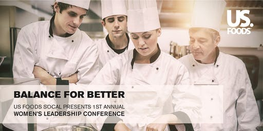 US Foods presents Balance for Better: Women's Leadership Conference