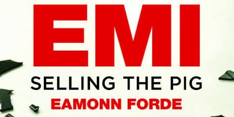 Eamonn Ford & Daryl Easlea - EMI & Decca: a story of decline & survival tickets