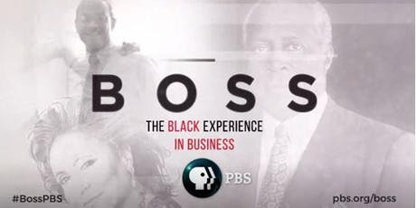 Screening of BOSS: The Black Experience in Business  - Bronzeville tickets