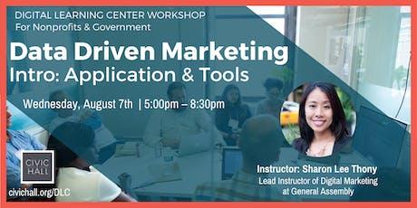 Data Driven Marketing Intro: Application & Tools tickets