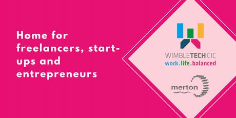 Freebie Friday for Startups, Entrepreneurs + Micro Businesses at Wimbletech! tickets