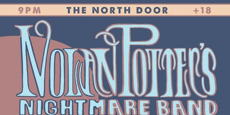 Nolan Potter's Nightmare Band with Hearsay (Fleetwood Mac Tribute) @ The North Door tickets