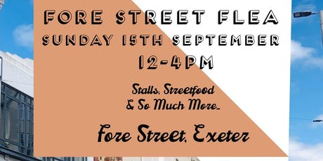 Fore Street Flea  traders & makers booking September 2019 tickets