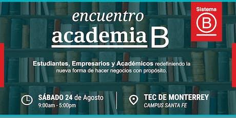 Primer Encuentro Academia B México entradas