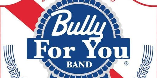 Bully For You  / Halloween Bash at Union Hall
