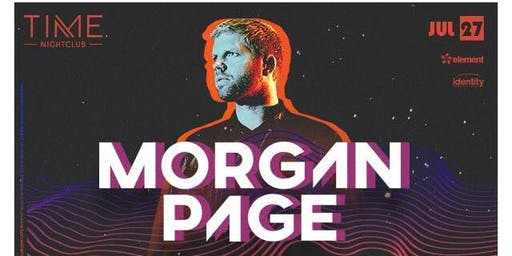 Morgan Page Free Guest List at Time Nightclub 7/27/19