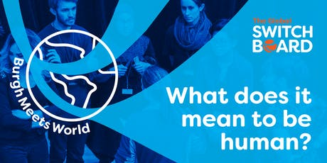 BurghMeetsWorld: What does it mean to be human? tickets