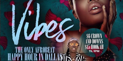 V.I.B.E.S - The Afrobeat Happy Hour