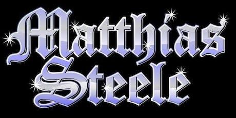 Matthias Steele Rocks the House at Phoenix! tickets