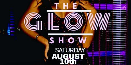 THE GLOW SHOW  tickets