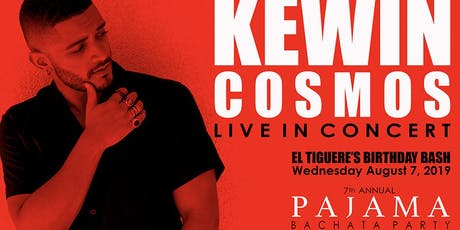 PAJAMA BACHATA PARTY LIVE IN CONCERT KEWIN COSMOS Event Ticket Only tickets