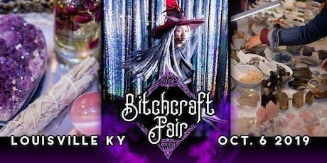 Bitchcraft Fair Louisville tickets
