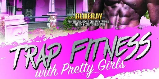 Trap Fitness with Pretty Girls