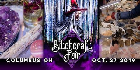 Bitchcraft Fair Columbus tickets