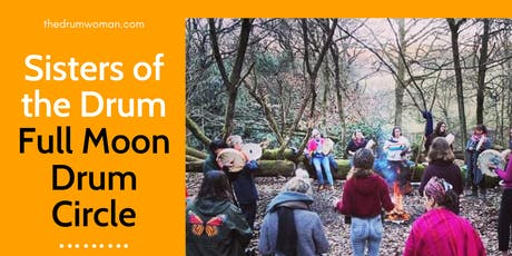 Women's Full Moon Drum Circle - Harlow tickets