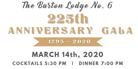 The Barton Lodge 225th Anniversary Gala tickets