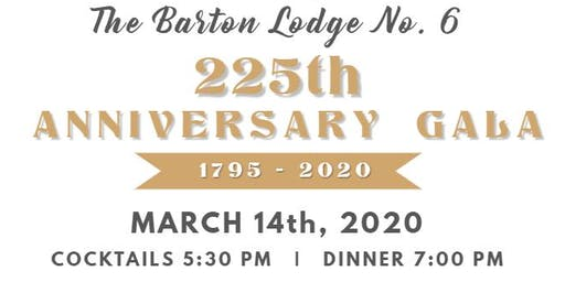 The Barton Lodge 225th Anniversary Gala