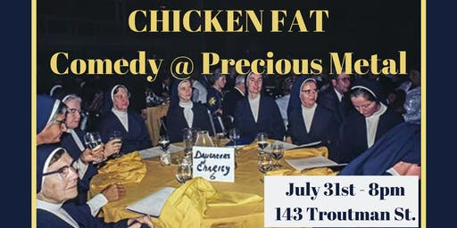 Chicken Fat - Free Comedy Show