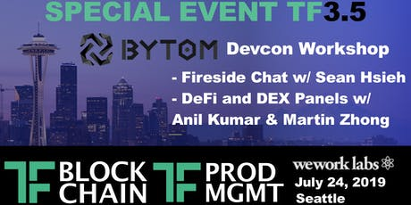 Bytom Blockchain Devcon Special Event w/ TF Block & TF Product: TF3.5 tickets