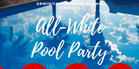 Erwin/Center Point All-White Alumni Pool Party tickets