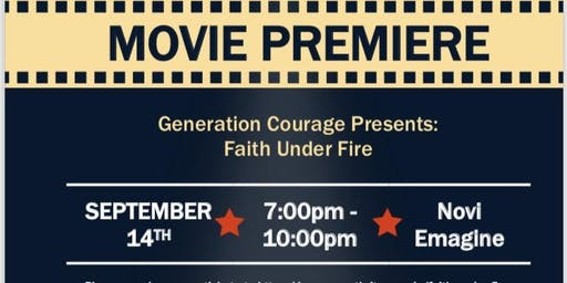 Faith Under Fire Premiere