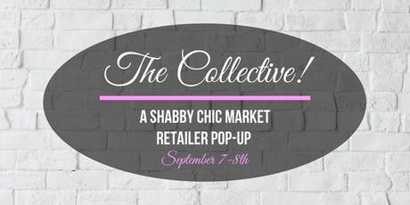 The Collective! A Shabby Chic Retailer Pop-Up tickets