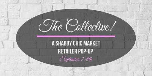 The Collective! A Shabby Chic Retailer Pop-Up