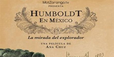 Documentary The gaze of the explorer. Humboldt in Mexico (2017) tickets
