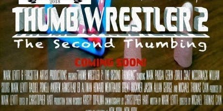 Award Winning Thumb Wrestler 2 Screening at Indie Gathering Film Festival  tickets