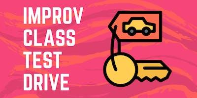 Improv Class Test Drive