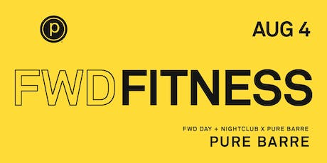 Pure Barre - FWD FITNESS tickets