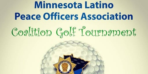 Minnesota Latino Peace Officers Association Coalition Golf Tournament 2019