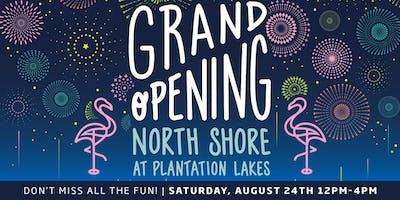 Model Grand Opening: North Shore at Plantation Lakes!