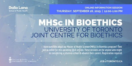 MHSc in Bioethics Information Session (September 2019) tickets