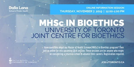 MHSc in Bioethics Information Session (November 2019) tickets