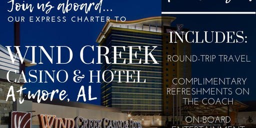 Express round trip coach ride to Wind Creek Casino Resort