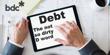 Debt: The Not So Dirty D-Word tickets