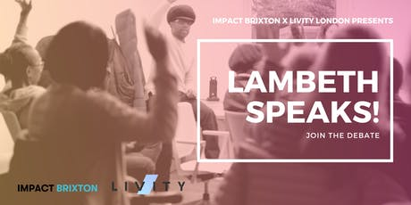 Lambeth Speaks! What Are Young People Facing Today? tickets